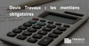 devis travaux mentions obligatoires