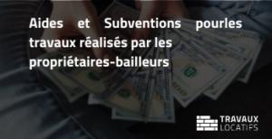 aides et subventions pour les propriétaires bailleurs